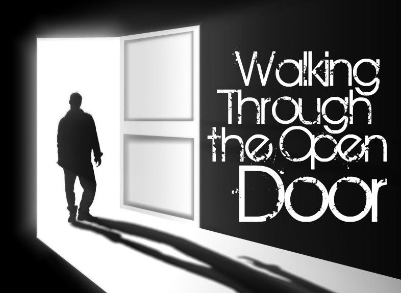 WalkingThroughTheOpenDoor