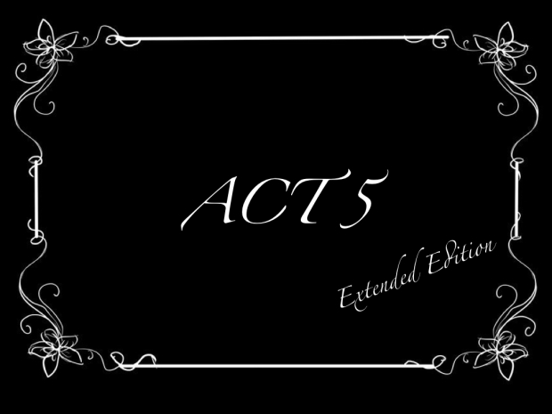 Act 5 exteneded.001