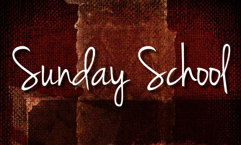 Sunday School 2